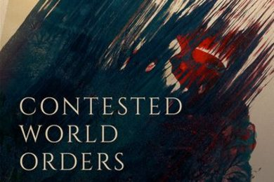 "The cover of the book ""Contested World Orders"""