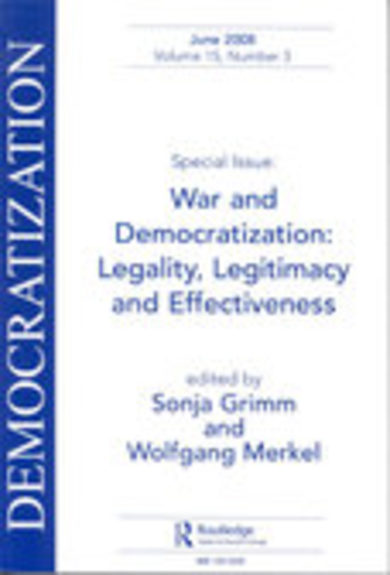 War and Democratization: Legality, Legitimacy and Effectiveness